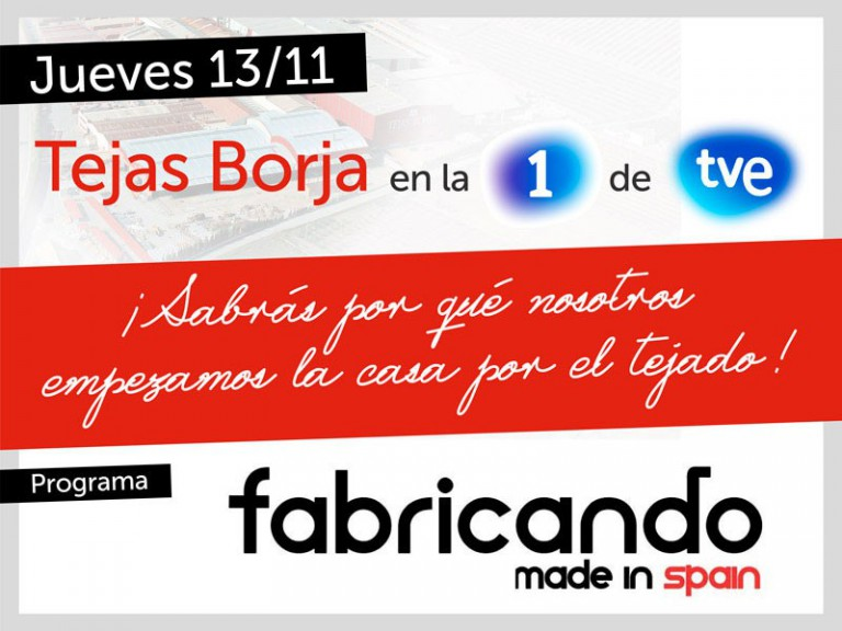 TEJAS BORJA, FABRICANDO MADE IN SPAIN